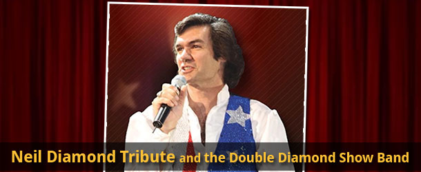 Neil Diamond Tribute and the Double Diamond Show Band Event Image