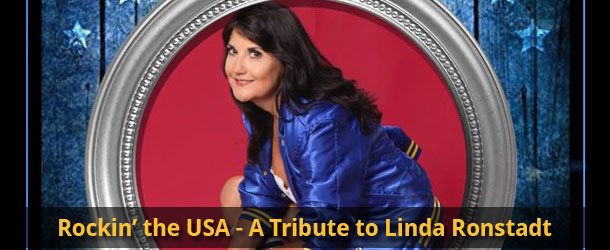 Rockin' the USA: A Tribute to Linda Ronstadt Event Image