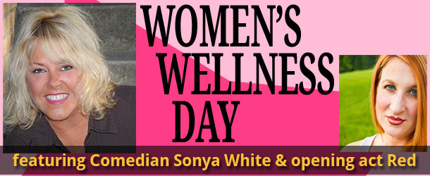 Women's Wellness Day featuring Sonya White Event Image